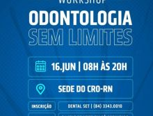 WORKSHOP - Odontologia sem limites